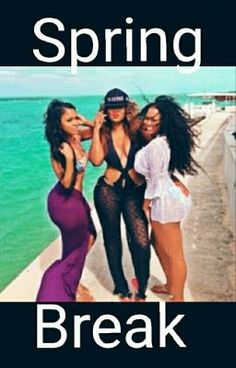 Marisol Goes to Miami for Spring Break With her Girlfriends to get aw… #romance #Romance #amreading #books #wattpad