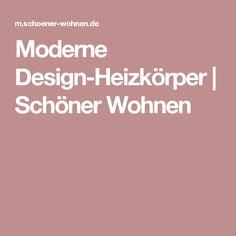 Moderne Design-Heizkörper   Schöner Wohnen