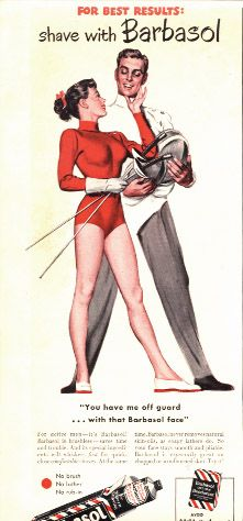 Vintage Shaving Cream Ad...because ALL fencers shave with Barbasol! Personally, I don't shave.