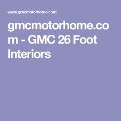 gmcmotorhome.com - GMC 26 Foot Interiors