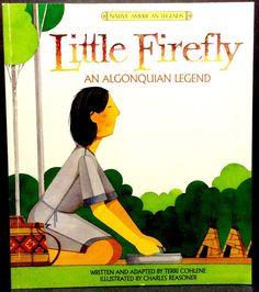 Little Firefly An Algonquian Legend By Terri Cohlene Native American Lore AR 4.8