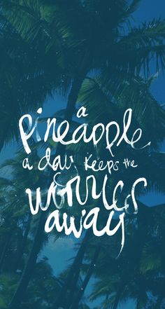 Pineapple A Day IPhone 5 Wallpaper Mobile9 Click To Download Free Wallpapers Summer Beach Quotes