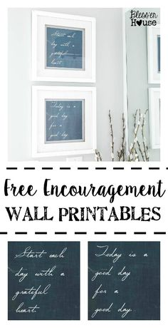 Free Encouragement Wall Printables | Bless'er House