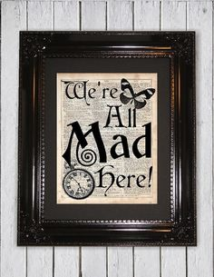 We're All Mad Here!, Dictionary Art Print, Upcycled Book Art, Silhouette, dictionary page Wall Decor, Wall Hanging, Mixed Media Art