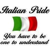 Italian pride- you have to be one to understand