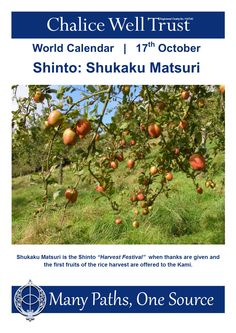 "Shukaku Matsuri is the Shinto ""Harvest Festival"" when thanks are given and the first fruits of the rice harvest are offered to the Kami. World Calendar, Calendar 2014, Glastonbury Tor, Community Events, Beautiful Gardens, Paths, Harvest, Thankful, Around The Worlds"