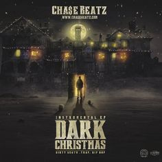 Cha$e Beatz - Dark Christmas EP Dirty South, Trap, Hip Hop Beats Download for FREE on: https://chasebeatz.bandcamp.com/album/dark-christmas http://www.datpiff.com/mixtapes-detail-2015.php?id=756436