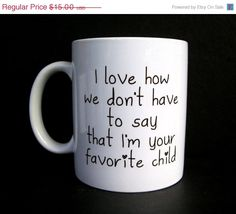 SALE  Funny Coffee Mug Favorite Child Ceramic Coffee by JandAWares