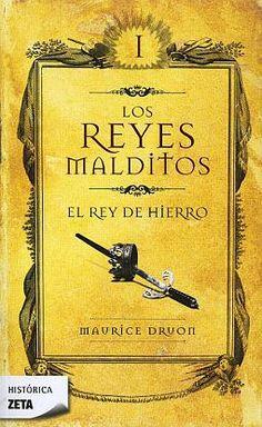 Los Reyes Malditos es una serie de novelas históricas escritas por Maurice Druon y publicada entre 1955 y 1977. La saga trata de cómo Felipe IV de Francia, el Hermoso, fue maldecido por el gran maestre de los Caballeros Templarios