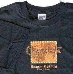 Hawaii Bishop Museum Chocolate Exhibit T-shirt Large NW #GildanUltraCotton #GraphicTee