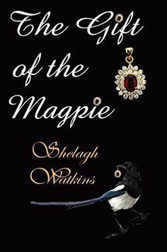 The Gift of the Magpie (Christmas Stories Book 4) by Shelagh Watkins, http://www.amazon.com/dp/B00PWM94YE