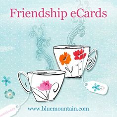 Where would we be without our friends? Let them know how special they are with fresh and fun Friendship greetings from Blue Mountain!