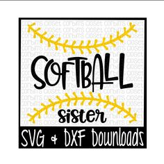 Softball Sister SVG Cut File - DXF & SVG Files - Silhouette Cameo, Cricut by CorbinsSVGCuts on Etsy