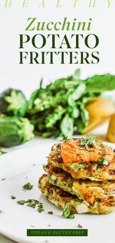 Healthy Zucchini Potato Fritters   Vegan   Gluten-Free
