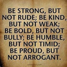 Be strong but not rude life quotes quotes quote inspirational strong life lessons king rude humble life sayings life comments