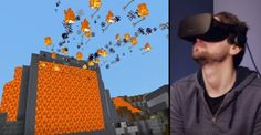 Last year, Microsoft announced that a virtual reality version of Minecraft was…