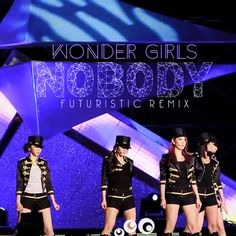 Nobody (Futuristic Remix) - Wonder Girls