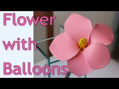 DIY crafts - How to make flowers with balloons Ana | DIY Crafts. - YouTube