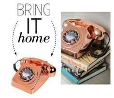 """Bring It Home: England At Home Series 746 Copper Telephone"" by polyvore-editorial ❤ liked on Polyvore featuring interior, interiors, interior design, home, home decor, interior decorating and bringithome"