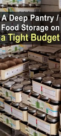 A Deep Pantry / Food Storage on a Tight Budget. This food storage or deep pantry is like insurance. It also gives you the ability to buy food in bulk so that you can save money that way as well. #Foodstroage #Pantry #Prepper #Homesteadsurvivalsite