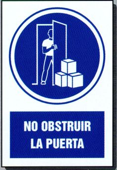 U No obstruir la puerta · IMAGENES FOTOS DIBUJOS porque tal vez tu vida depende de si está cerrada o libre de objetos