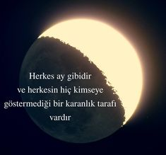 Herkes ay gibidir ve herkesin hiç kimseye. - I wonder. Poetry Quotes, Book Quotes, Life Quotes, Hurt Quotes, Funny Quotes, Weird Dreams, Sweet Words, Meaningful Words, Beautiful Words