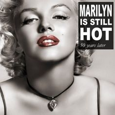 Marilyn Monroe Is Still Hot After 50 Years – Thanks To Social Media