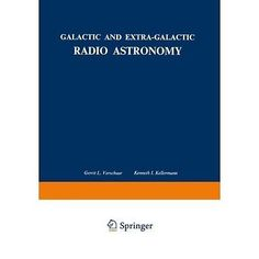 #Galactic and #extra-galactic #radio astronomy gerrit l. verschuur,  View more on the LINK: http://www.zeppy.io/product/gb/2/161861251017/