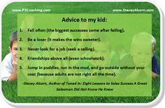 Advice to My Kid