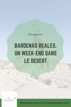 Bardenas Reales: Un week-end dans le désert - La Lauridienne