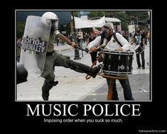 Music Police - Demotivational Poster