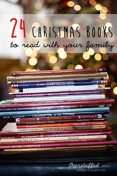 Start a new Christmas tradition and read one Christmas book with your kids every night in December. This excellent list of books will help keep the spirit of Christmas in your home. #overstuffedlife