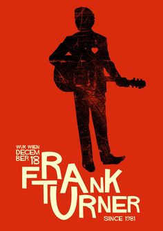 love this one - Frank Turner poster Graphic Design Posters, Graphic Design Illustration, Typography Design, Graphic Art, Rock Posters, Concert Posters, Music Posters, Print Pictures, Saul Bass
