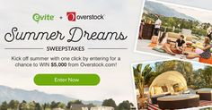 Evite is helping you kick off summer with one click! Enter for a chance to win $5,000 to Overstock.com. Ends 7/9/17. #sweepstakes