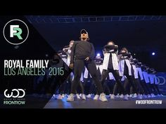 Royal Family | FRONTROW | World of Dance Los Angeles 2015 | #WODLA15 - YouTube