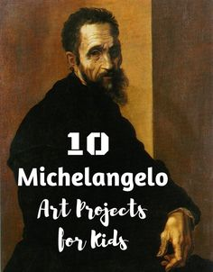 Michelangelo is one of the greatest artists the world has ever seen & these Michelangelo Art Projects for Kids are perfect for the kids to learn about him!