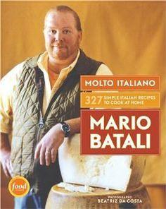 Molto Italiano: 327 Simple Italian Recipes to Cook at Home: Mario Batali: 9780060734923: Amazon.com: Books