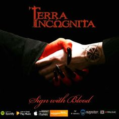 "TERRA INCΩGNITA: ""Sign With Blood"""