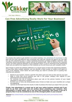 For anyone who wants to get started in an online business, free advertising for businesses is the best and the most cost-effective way to promote your web site. Sounds too good to be true right but yes free advertising gives a unique marketing technique to finding qualified customers. Read full presentation here at SlideServe.