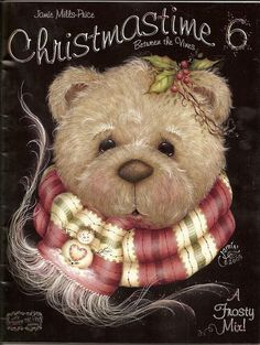 Jamie Mills-Price Between The Vines Painting Books Christmas Images, Christmas Art, Xmas, Painted Books, Hand Painted, Christmas Teddy Bear, Teddy Toys, My Teddy Bear, Country Paintings