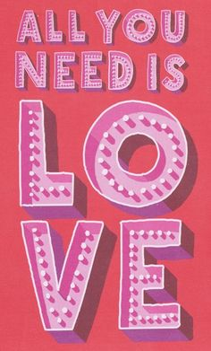 All You Need Is Love                                                                                                                                                                                 More