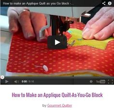 How to Make an Applique Quilt-As-You-Go Block  by Gourmet Quilter