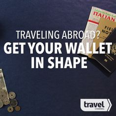 How to Prepare Your Wallet For Traveling Abroad Internationally