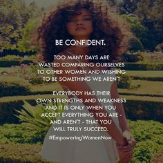 Here's to being confident! #empoweringwomennow