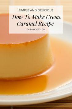 Come preparare Delicious Creme Caramel Video Tutorial Caramel Custard Recipe, Custard Recipes, Caramel Recipes, Pudding Recipes, Baking Recipes, Snack Recipes, Dessert Recipes, Dessert Ideas, Creme Caramel