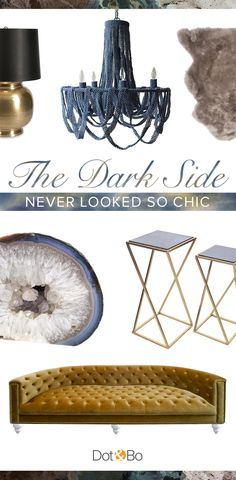Enter into a world of shadowy hues and sumptuous textures, and discover the luxury of these dark designs | Up to 60% Off at dotandbo.com