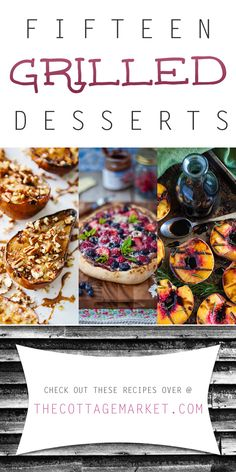 15 Grilled Desserts - The Cottage Market If you are looking for a delicious.quick and easy dessert.check out our new collection of 15 Grilled Desserts! Surprise your family and friends today! Healthy Dessert Recipes, Easy Desserts, Delicious Desserts, Yummy Food, Grilled Desserts, Grilled Fruit, Grilled Bananas, 3 Ingredient Desserts, Grilling Recipes
