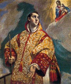 """""""The Apparition of the Virgin to St Lawrence"""" - El Greco"""