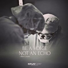 #implantcare #yourdentalplace #picoftheday #quotes #lifequotes #be #a #voice #not #an #echo #surgery #dentist #instagood #instamood #love #smile #life #doctor #festenburg #workhard #wien #ilovevienna #kagran #2016 #weloveourpatients #follow #like4like #amazing