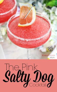 A refreshing cocktail: The Pink Salty Dog